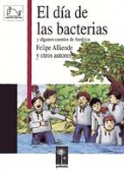 El Día De Las Bacterias: Y Algunos Cuentos De America