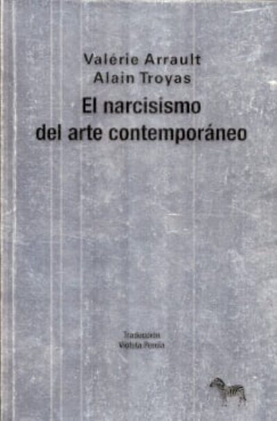 El narcisismo del arte contemporáneo