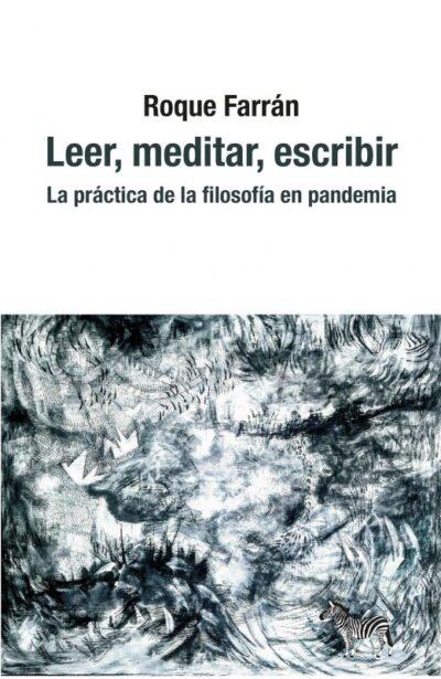 Leer, meditar, escribir: la práctica de la filosofía en pandemia