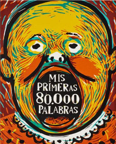 Mis Primeras 80.000 Palabras: Diccionario Infantil Ilustrado
