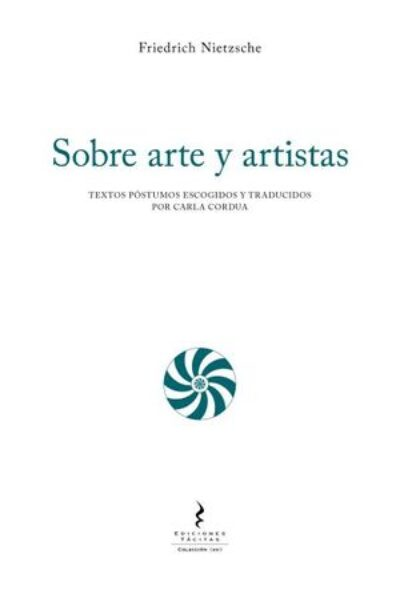 Sobre arte y artistas: textos póstumos