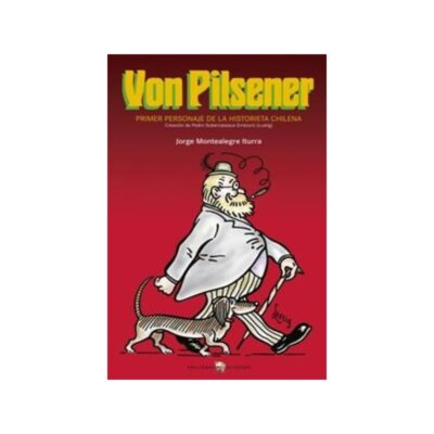 Von Pilsener: primer personaje de la historieta chilena