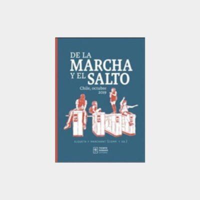 De la marcha y el salto: Chile, Octubre 2019