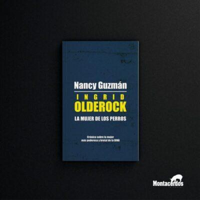 INGRID OLDEROCK, LA MUJER DE LOS PERROS