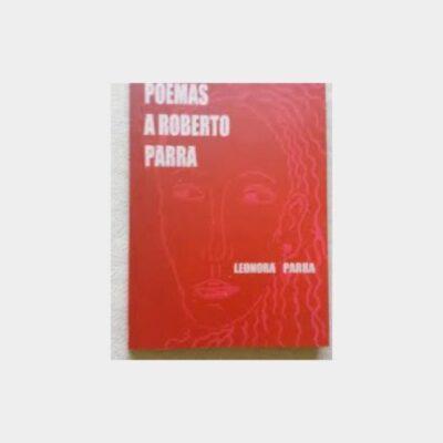 Poemas A Roberto Parra
