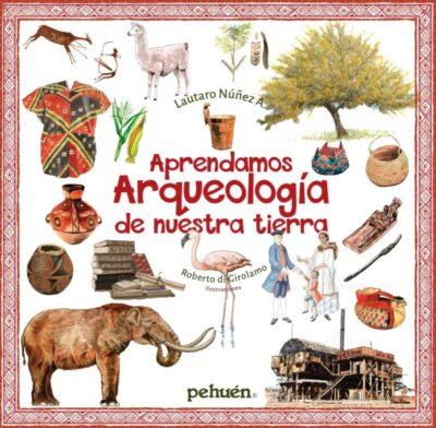 APRENDAMOS ARQUEOLOGIA DE NUESTRA TIERRA