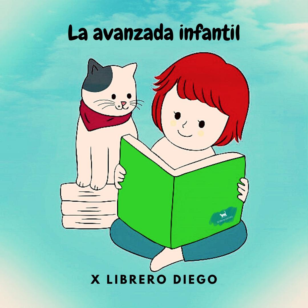 LA AVANZADA INFANTIL