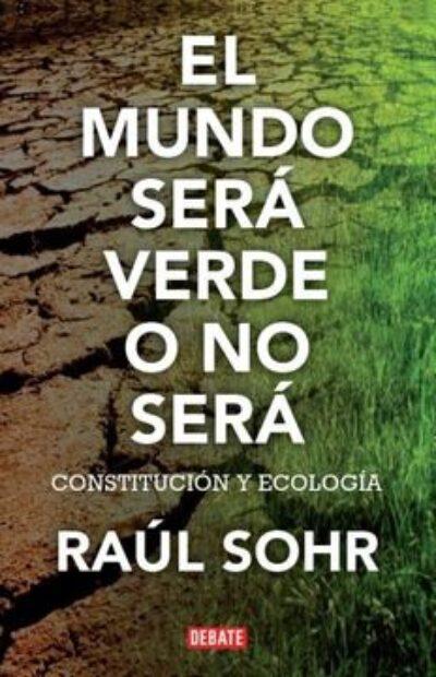 Mundo Sera Verde O No Sera, El