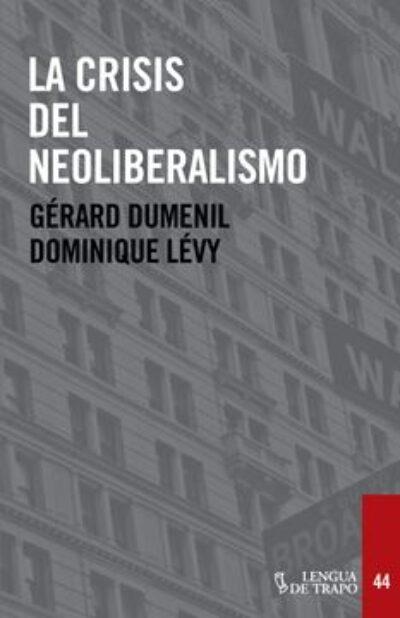 La crisis del neoliberlismo