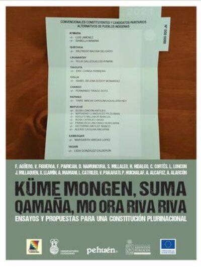 Kume Mongen, Suma Qamaña, Mo Ora Riva Riva : Ensayos Y Propuestas Para