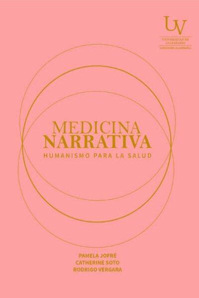 Medicina narrativa. Humanismo para la salud.
