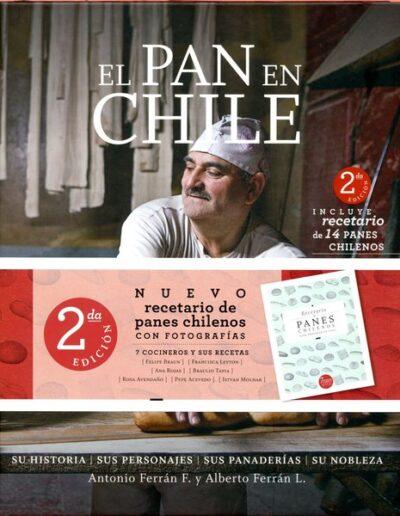 Pan En Chile, El : Su Historia, Sus Personajes, Sus Panaderias, Su Nob