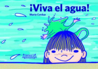 Viva El Agua!