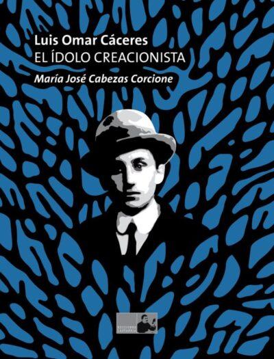 Luis Omar Cáceres: El ídolo creacionista